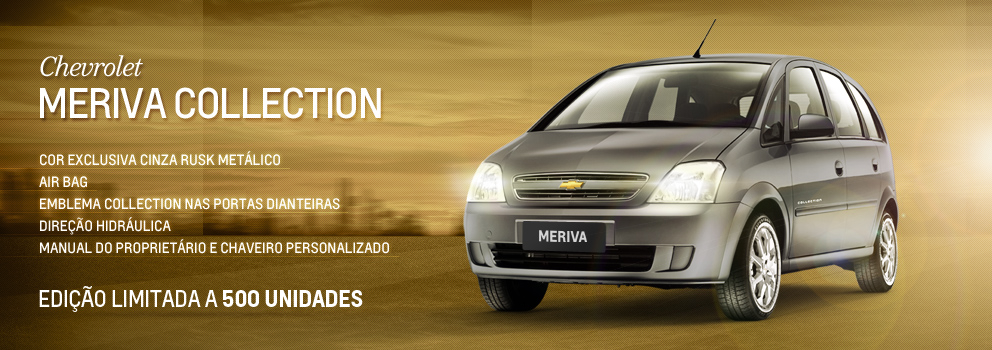 Chevrolet Meriva Collection: Na hora de interromper as vendas de carros clássicos, é comum as fabricantes criarem uma edição de despedida para celebrar sua história e suas vendas.