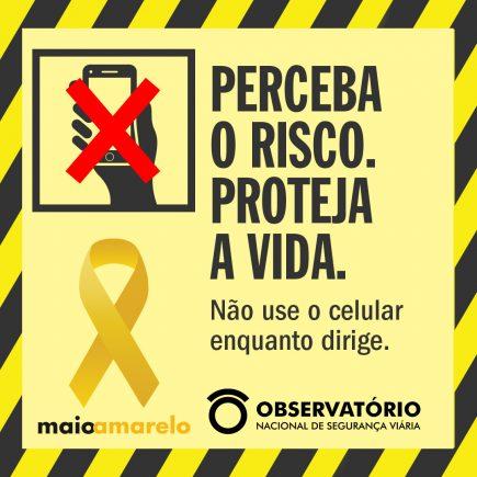 campanha maio amarelo 2020 direcao e celular nao combinam